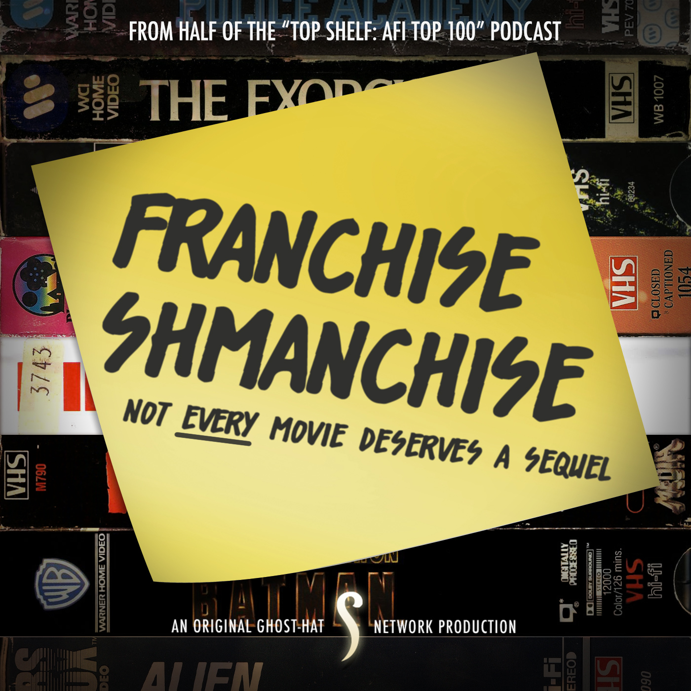 Franchise Shmanchise (Ghost-Hat Network)